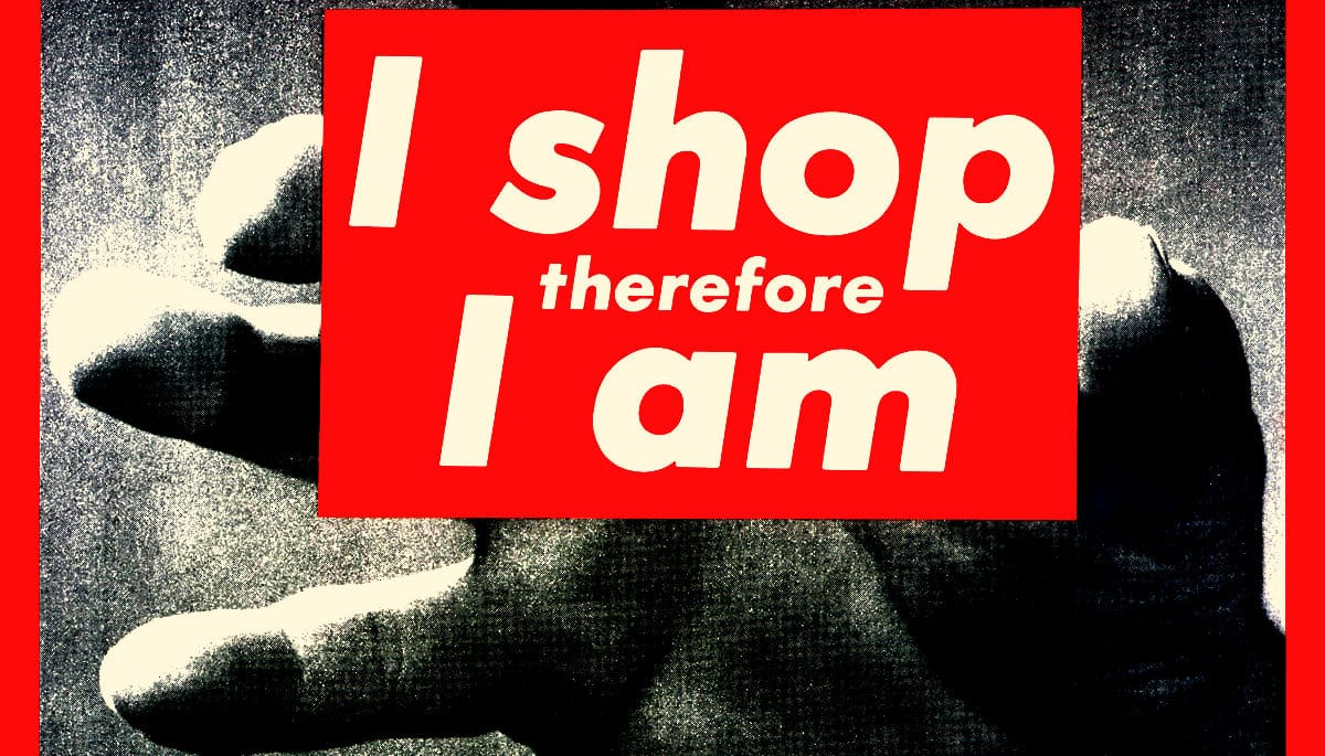I shop therefor I am